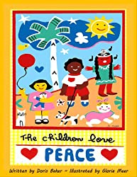 The Children Love Peace (English Edition)
