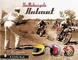 Best AUGUST Motorcycle Helmets - The Motorcycle Helmet: The 1930s-1990s Hardcover ¨C August Review