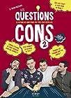 Les Questions Cons 2 - Le livre des question pas très existentielles (02)