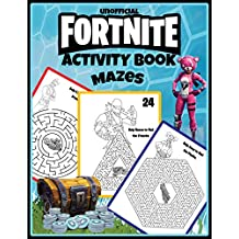 Fortnite Activity Book: Mazes: 25 Pages For Kids And Adults From Easy to Challenging with Answers (Unofficial)
