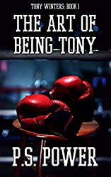 The Art of Being Tony (Tony Winters Book 1) (English Edition)
