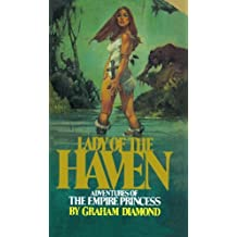 Lady of the Haven: Adventures of the Empire Princess