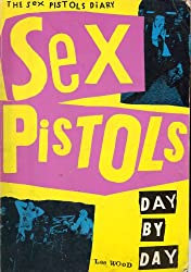 Sex Pistols: Day by Day