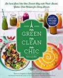 [(Tres Green, Tres Clean, Tres Chic: Eat (and Live!) the New French Way with Plant-Based, Gluten-Free Recipes for Every Season)] [Author: Rebecca Leffler] published on (April, 2015)
