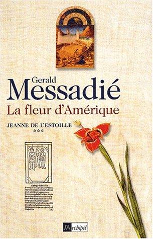 Jeanne de l'Estoille, tome 3 : La Fleur d'Amérique