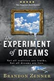 The Experiment of Dreams by Brandon Zenner (2014-12-11)