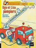 Ugo et Liza pompiers