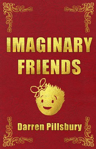 Imaginary Friends (English Edition)