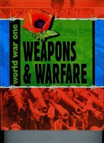 Weapons and Warfare (World War One) by Adrian Gilbert (2014-02-13)