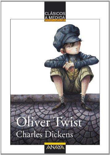Oliver Twist (Clásicos - Clásicos A Medida) por Charles Dickens