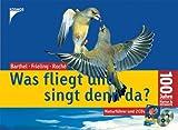 Was fliegt und singt denn da? (inkl. Naturführer und 2 CDs) - Peter H. Barthel, Heinrich Frieling, Jean C. Roché