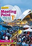 Anglais Tle Meeting point : Toutes séries, niveau B1-B2