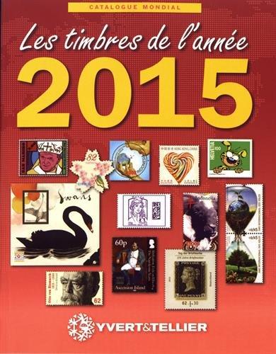 Les timbres de l'année 2015 : Catalogue de timbres-poste