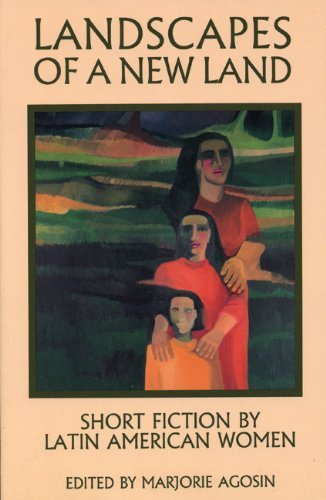 Landscapes of a New Land: Short Fiction by Latin American Women (Secret Weavers) (Secret Weavers Series) by Marjorie Agosin (1992-12-01)