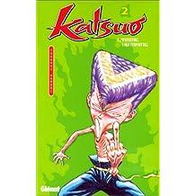 Katsuo, l'arme humaine, tome 2