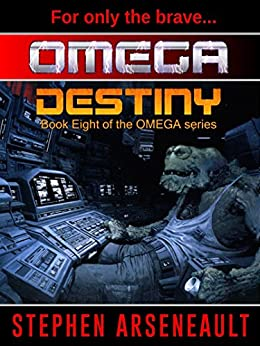 OMEGA Destiny (English Edition) di [Arseneault, Stephen]