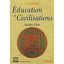 EDUCATION ET CIVILISATION. Sociétés d'hier