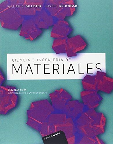 Ciencia e ingeniería de los materiales, 2ª Edicion por William Callister
