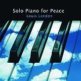 Songtexte von Louis Landon - Solo Piano for Peace