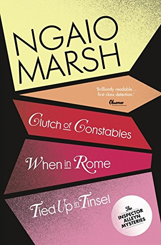Clutch of Constables / When in Rome / Tied Up In Tinsel (The Ngaio Marsh Collection, Book 9) por Ngaio Marsh
