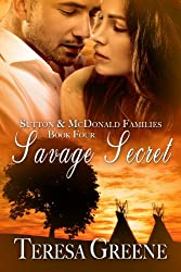 Savage Secret (Sutton and McDonald Families Book 4) (English Edition)