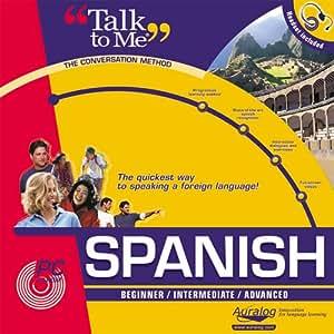 Talk to me Spanish Beginner / Intermediate / Advanced