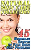 Natural Skin Care Collection: 45 Homemade Recipes to Face Your Skin Problems: (Organic Skin Care, Natural Beauty Book)