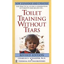 Toilet Training Without Tears by Charles E. Schaefer (1997-11-01)
