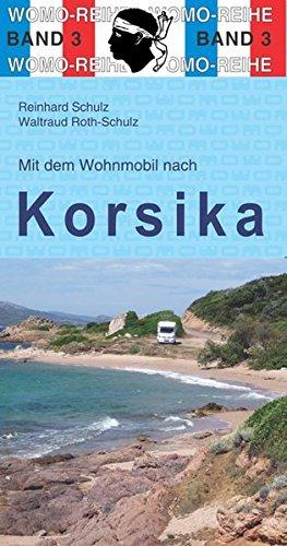 Mit dem Wohnmobil nach Korsika (Womo-Reihe) Test