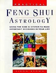 Practical Feng Shui Astrology