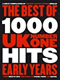 The Best of 1000 Number One Hits: The Early Years, for Piano, Voice and Guitar