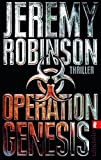 Operation Genesis (Ein Delta-Team-Thriller, Band 2) - Jeremy Robinson