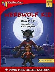 Werewolf Kid (KiteReaders Monster Series)