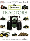 John Deere Tractors [With More Than 60 Reusable Full-Color Stickers] (DK Ultimate Sticker Books)