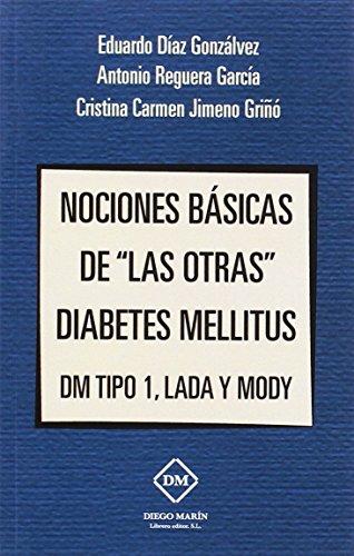 NOCIONES BASICAS DE LAS OTRAS DIABETES MELLITUS DM TIPO 1, LADA Y MODY