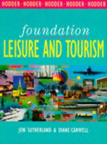 Foundation Leisure and Tourism (Foundation S.) por Jon Sutherland