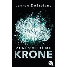 Zerbrochene Krone (Die Chroniken der Fallenden Stadt 3) (German Edition)