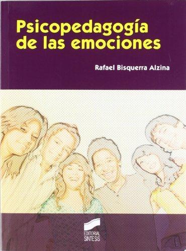 Psicopedagogía de las emociones (Educar, instruir) (Spanish Edition)