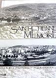 """Afficher """"Saint-Étienne mémoire"""""""