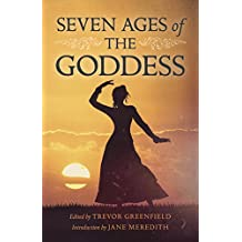 Seven Ages of the Goddess