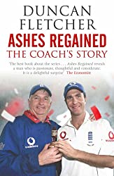 Ashes Regained: The Coach's Story