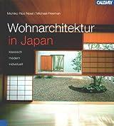 Wohnarchitektur in Japan - klassisch - modern - individuell -