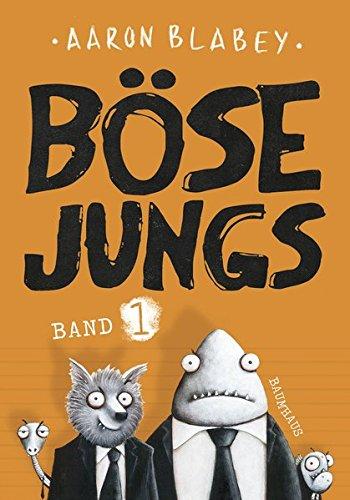 Böse Jungs: Band 1 (Engel Band)