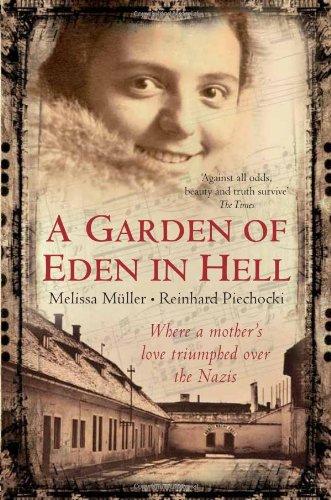 A Garden of Eden in Hell: The Life of Alice Herz-Sommer