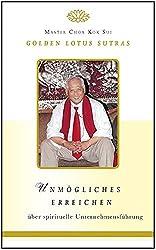 Unmögliches Erreichen: Golden Lotus Sutras über spirituelle Unternehmensführung