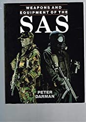 Weapons and Equipment of the SAS by Peter Darman (1994-03-25)