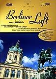 Berliner Luft - Ein Gala-Konzert aus der Staatsoper Unter den Linden - Daniel Barenboim