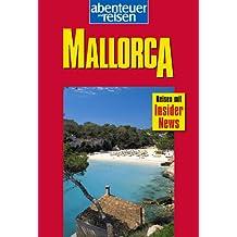 Mallorca entdecken & erleben