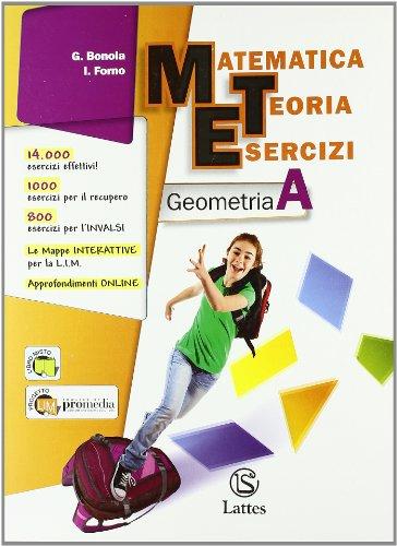 Matematica teoria esercizi. Geometria. Con espansione online. Per la Scuola media: 1