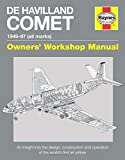 ISBN: 0857338323 - de Havilland Comet Manual 1949-97: An Insight Into the Design, Construction and Maintenance of the World's First Jet Airliner (Owners' Workshop Manual)